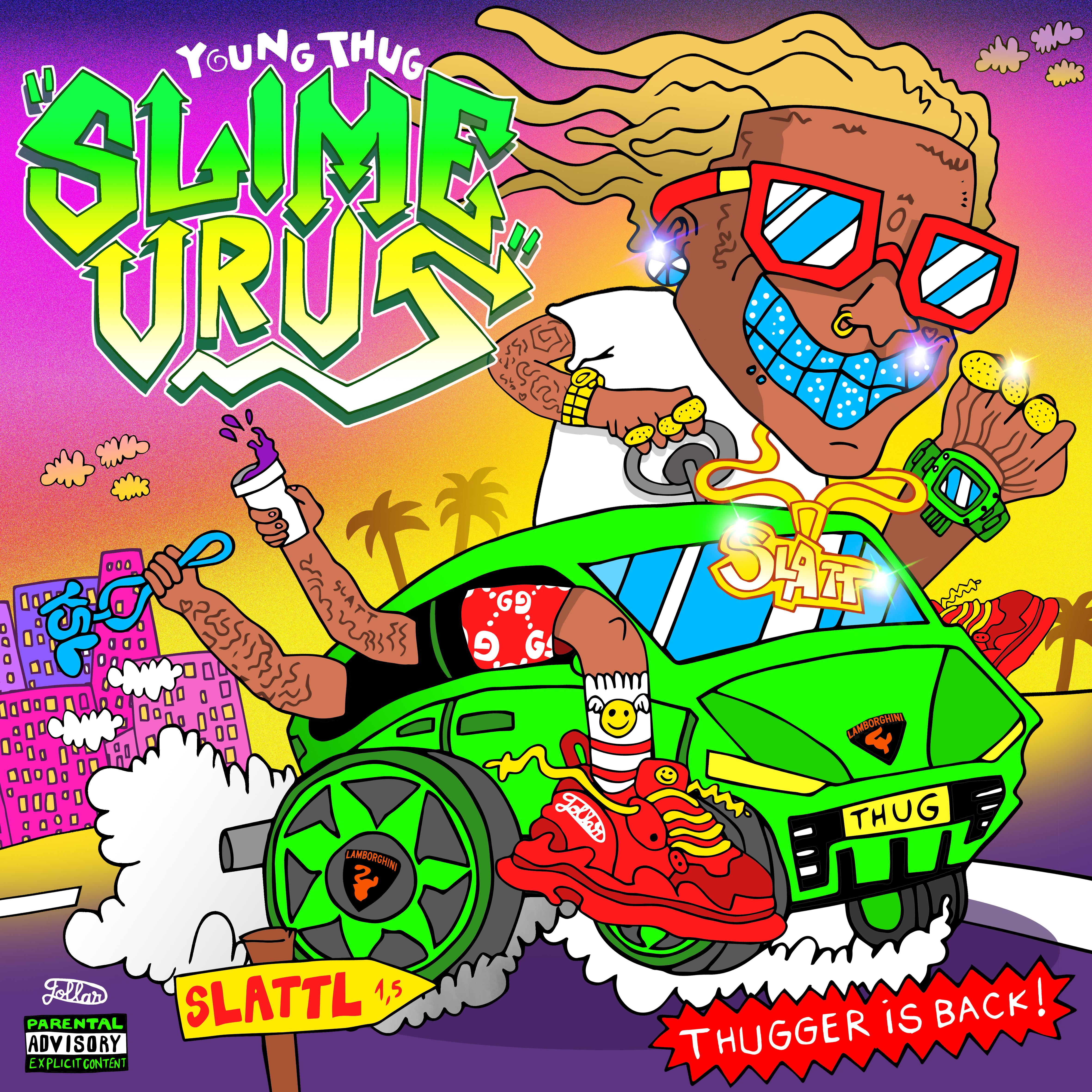 Young thug -Slime Urus